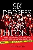 51g0aaqzHtL. SL160  Six Degrees of Paris Hilton: Inside the Sex Tapes, Scandals, and Shakedowns of the New Hollywood