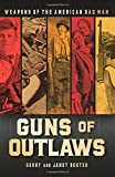 img - for Guns of Outlaws: Weapons of the American Bad Man book / textbook / text book