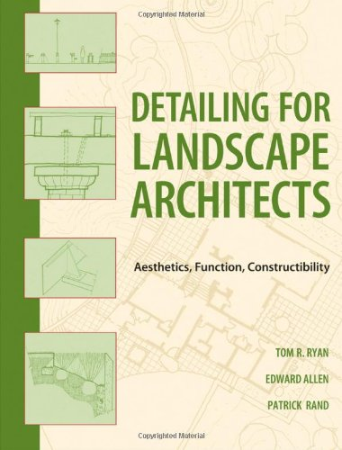 Detailing for Landscape Architects: Aesthetics, Function,...