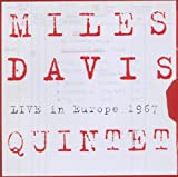 Miles Davis MILES DAVIS QUINTET - Live In Europe 1967 - Best Of The Bootleg Series Vol. 1
