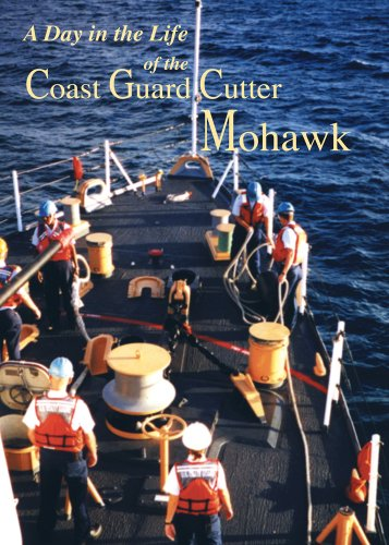 Day in the Life of the Coast Guard Cutter Mohawk [Import]