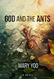 Image of God and the Ants (The Gory and the Glory Book 1)