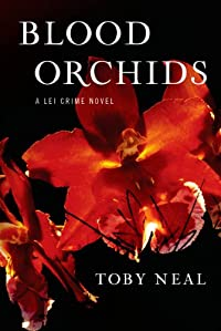 Blood Orchids by Toby Neal ebook deal