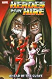 img - for Heroes For Hire TP Vol 02 Ahead Of The Curve book / textbook / text book