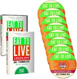 Eat to Live: The Amazing Nutrient-Rich Program For Fast and Sustained Weight Loss, Completely Revised and Updated