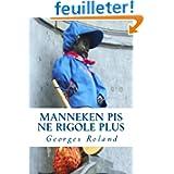 Manneken Pis ne rigole plus: traminot-roman bruxellois