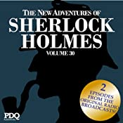 The New Adventures of Sherlock Holmes: The Golden Age of Old Time Radio Shows, Vol. 30 | [Arthur Conan Doyle]
