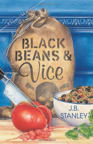 Black Beans & Vice (The Supper Club Mysteries)