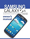 img - for Samsung Galaxy S4 Owner's Manual:: Your quick reference to all Galaxy S IV features, including photography, voicemail, Email, and a universe of free Android apps book / textbook / text book