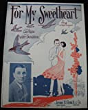 For My Sweetheart (Cover art by Starmer -- Cover photo of George B. Nolan)