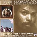 Keep It In The Family / Back To Stay Leon Haywood
