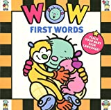 Wow Babies: First Words (Wow (Hyperion Books))