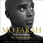 Twin Ambitions - My Autobiography | Mo Farah