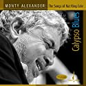 Alexander, Monty - Calypso Blues: Songs of Nat King Cole [SACD]