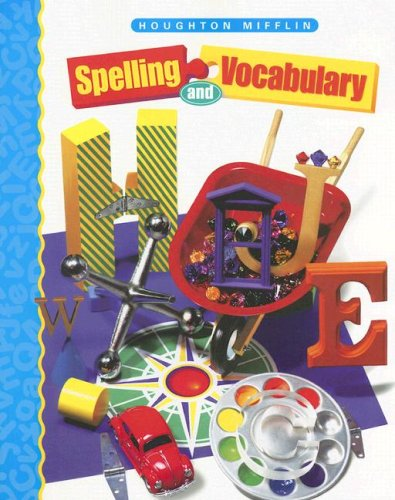 Houghton Mifflin Spelling and Vocabulary: Student Edition (Softcover) Level 4 1998