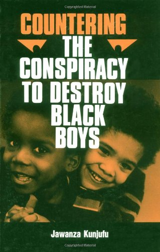 review of countering the conspiracy to Conspiracy to destroy black boys vol 1 review of countering the conspiracy to destroy black boys countering the conspiracy to destroy black boys: v.