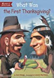 img - for What Was the First Thanksgiving? book / textbook / text book