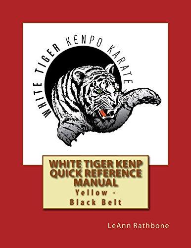 LeAnn Rathbone - White Tiger Kenp Yellow - Black Belt Reference Manual (English Edition)