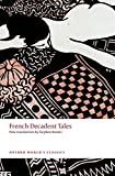 img - for French Decadent Tales (Oxford World's Classics) book / textbook / text book