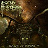 Dawn Of Infinity by Dark Forest (2011-10-18)