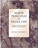 Major Principles of Media Law, 2003 With Infotrac