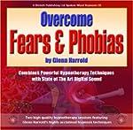 Overcome Fears & Phobias