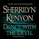 Dance with the Devil: A Dark-Hunter Novel (       UNABRIDGED) by Sherrilyn Kenyon Narrated by Fred Berman