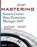 img - for Mastering System Center Data Protection Manager 2007 1st edition by Ganger, Devin L., Femling, Ryan (2008) Paperback book / textbook / text book