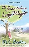 The Scandalous Lady Wright (Regency Scandal)