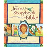The Jesus Storybook Bible: Every Story Whispers His Name ~ Sally Lloyd-Jones
