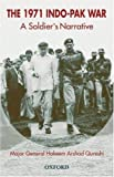 img - for The 1971 Indo-Pak War: A Soldier's Narrative by Major General Hakeem Arshad Qureshi (2002-12-26) book / textbook / text book