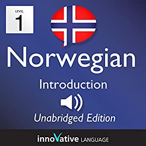 Learn Norwegian: Level 1 Introduction to Norwegian, Volume 1: Lessons 1-25 Audiobook