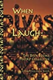 img - for When Divas Laugh: The Diva Squad Poetry Collective by Ienett Nefertiti Allen, Linda Joy Burke, Jaki Terry (2001) Paperback book / textbook / text book
