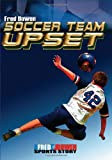 Soccer Team Upset (Fred Bowen Sports Stories: Soccer)