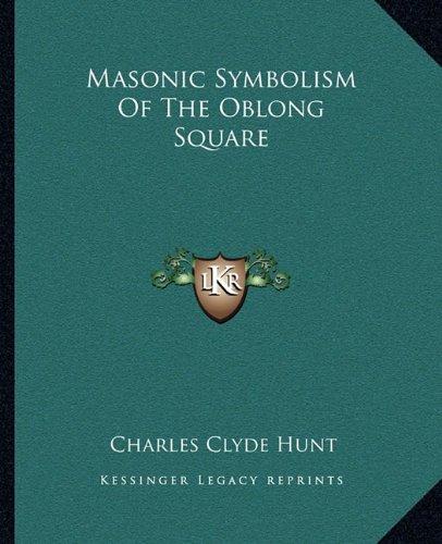 Masonic Symbolism of the Oblong Square