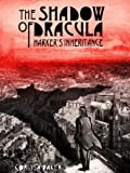 img - for The Shadow of Dracula; Harker's Inheritance book / textbook / text book
