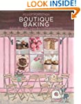 Boutique Baking: Delectable Cakes, Cu...