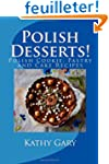 Polish Desserts: Polish Cookie, Pastr...