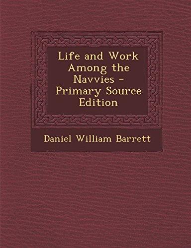 Life and Work Among the Navvies
