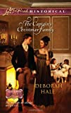 The Captain's Christmas Family (Glass Slipper Brides, Love Inspired Historical #116) (0373828969) by Hale, Deborah