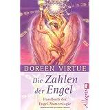 """Die Zahlen der Engel: Handbuch der Engel-Numerologievon """"Doreen Virtue"""""""