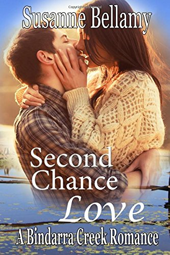 Second Chance Love (A Bindarra Creek Romance #3)