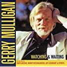 Watching & Waiting