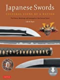 Japanese Swords: Cultural Icons of a Nation; The History, Metallurgy and Iconography of the Samurai Sword (Downloadable Material)