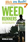 The Weed Runners: Travels with the Ou...
