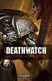 Deathwatch: Xenos Hunters (Warhammer 40000)