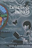 img - for Hearts and Hands, Second Edition: Creating Community in Violent Times book / textbook / text book