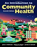 An Introduction to Community Health, Seventh Edition