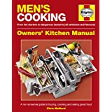 Men's Cooking Manual: A No-nonsense Guide to Buying, Making and Eating Great Foodby Chris Maillard