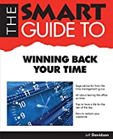The Smart Guide to Winning Back Your Time